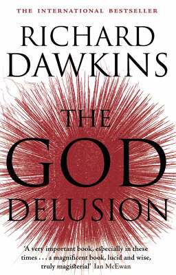 The God Delusion -by prof. Richard Dawkins - UK paperback edition