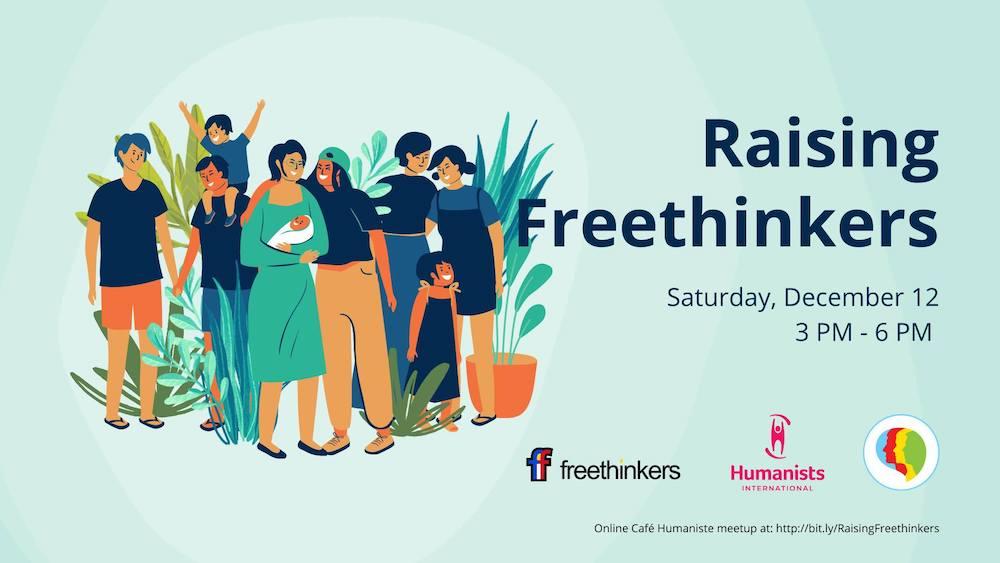 Cafe Humaniste: Raising Freethinkers